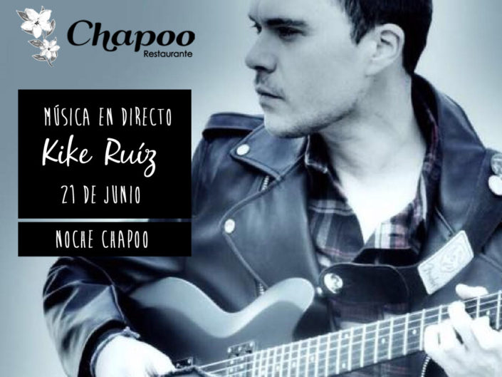 Musica en directo Kike Ruiz 21 Junio Noche