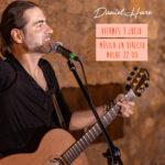 Arrancamos Julio con Daniel Hare y su música en directo, restaurante rodeado de naturaleza