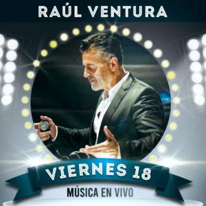 Música en directo en nuestro restaurante con Raúl Ventura. Viernes 18 Diciembre